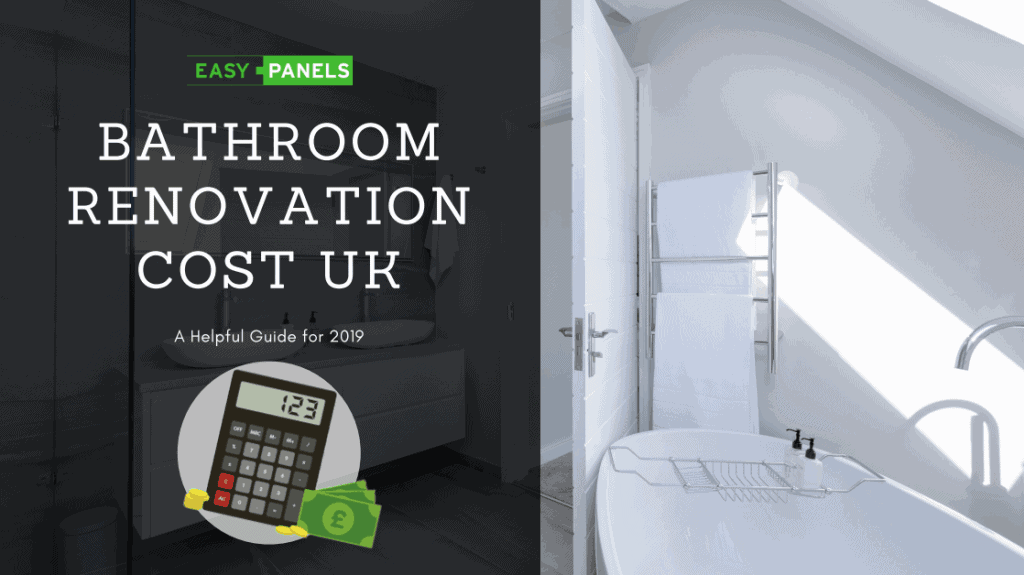Bathroom Renovation Cost UK – A Helpful Guide for 2019